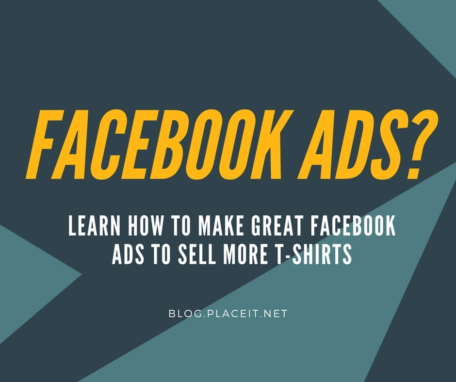 how to sell more tshirts with facebook ads
