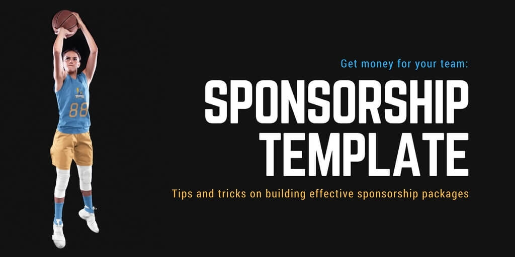 Quick Guide: Team Sponsorship Packages - Free Template - Placeit Blog