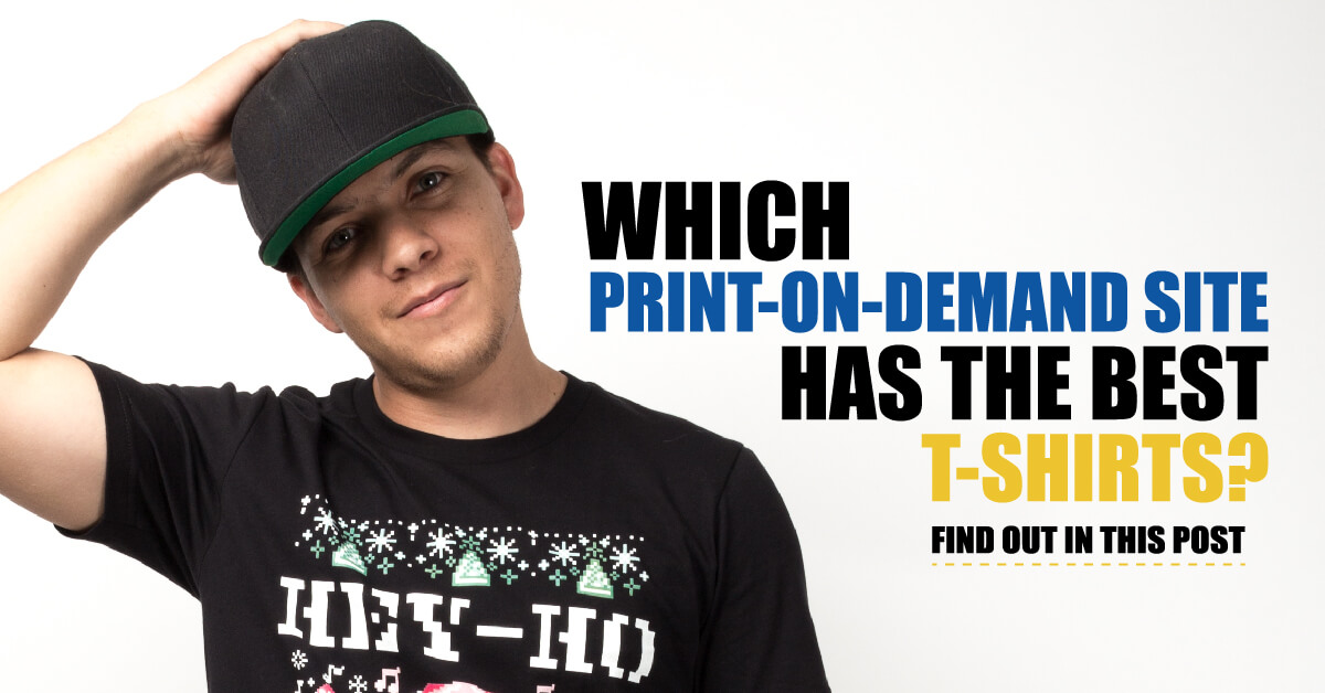 What 39 s the best pod site for my t shirt business round 2 for On demand t shirt printing
