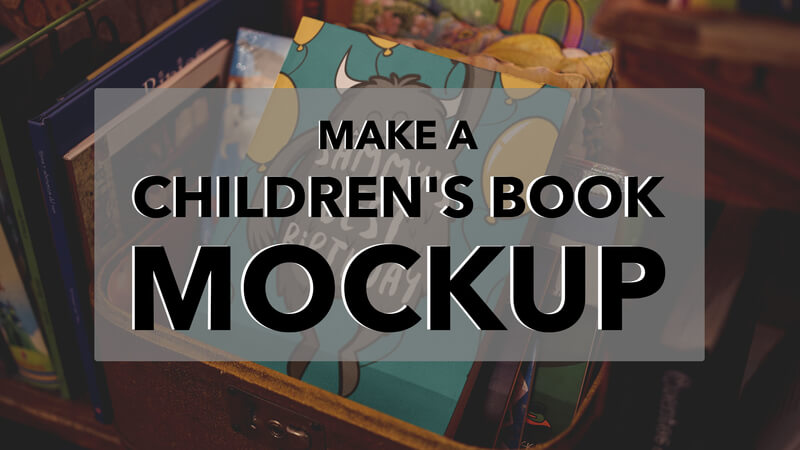 Make A Children's Book Mockup