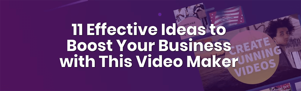 Boost Your Business With Videos