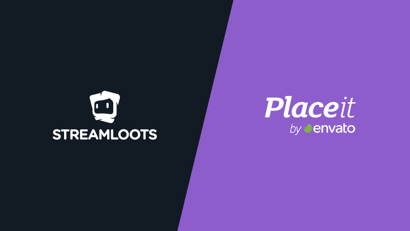 Streamloots and Placeit join forces